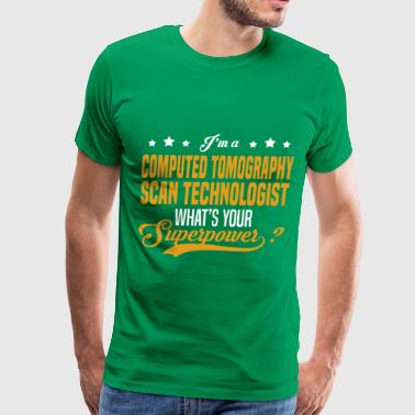 Computed Tomography Scan Technologist - Men's Premium T-Shirt