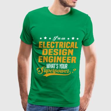 Electrical Design Engineer - Men's Premium T-Shirt