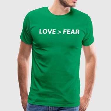 Love > Fear - Men's Premium T-Shirt