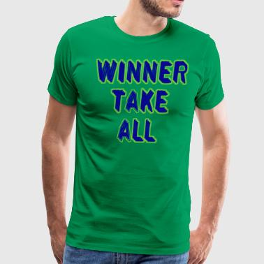 Winner take all 2 - Men's Premium T-Shirt