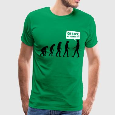 Fucking Monkeys Go back we fucked up - Men's Premium T-Shirt