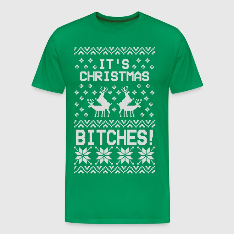 It's Christmas Bitches Ugly Sweater Humping Reinde - Men's Premium T-Shirt
