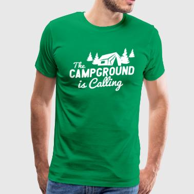 The Campground Is Calling - Men's Premium T-Shirt