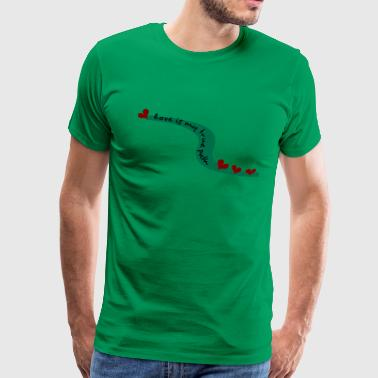 'Love Is My True Path--DIGITAL DIRECT PRINT ONLY'--Red, Teal, Black - Men's Premium T-Shirt
