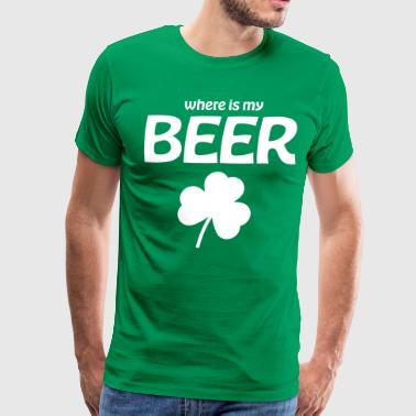Where is My Beer With Shamrock - Men's Premium T-Shirt