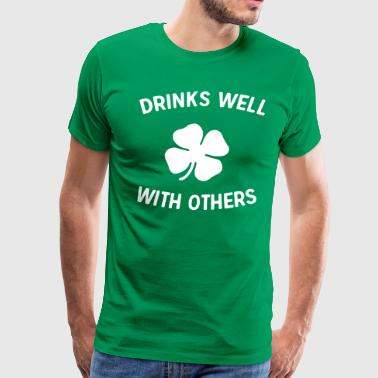 St Drinks well with others - Men's Premium T-Shirt