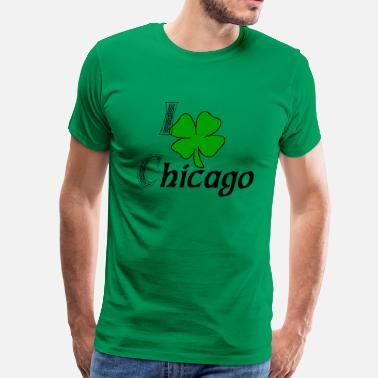 I Love Chicago I Love Shamrock Chicago - Men's Premium T-Shirt