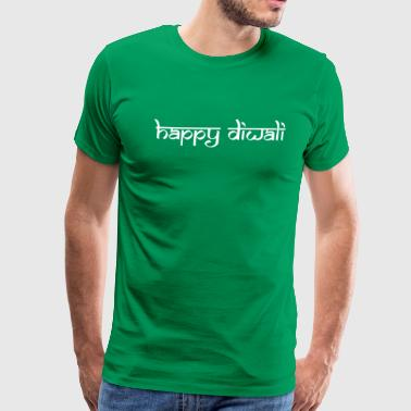 Happy Diwali Indian Holiday Hindu Festival Of Ligh - Men's Premium T-Shirt