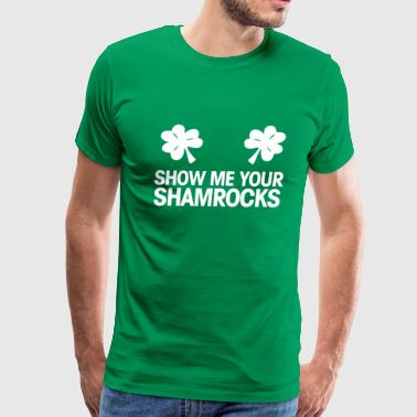 shoe me your shamrocks - Men's Premium T-Shirt