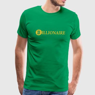 Billionaire / Bitcoin Billionaire / Cryptocurrency - Men's Premium T-Shirt