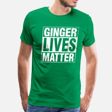 Ginger Lives Matter Ginger Lives Matter - Men's Premium T-Shirt