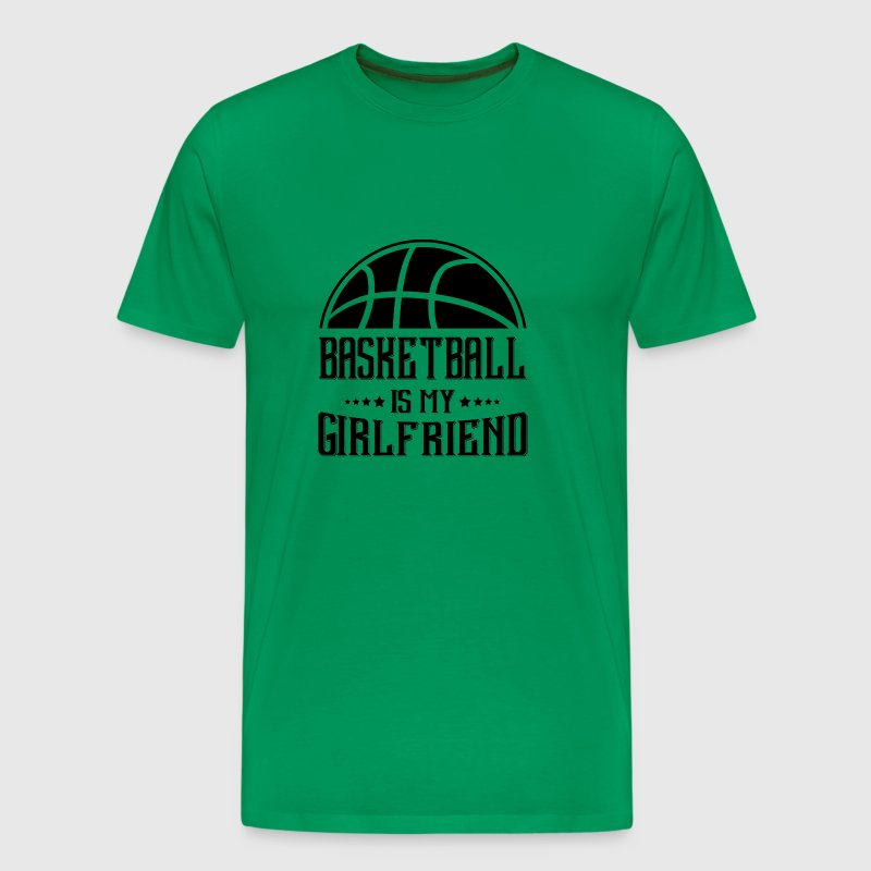 Basketball my Girlfriend - Men's Premium T-Shirt