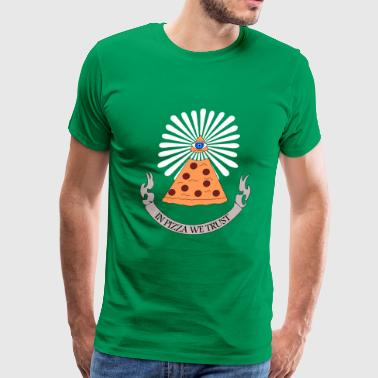 Fast Food Provocative In Pizza We Trust - Men's Premium T-Shirt