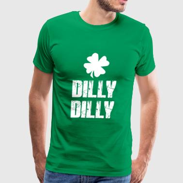 Dilly Dilly Dilly Dilly - Men's Premium T-Shirt