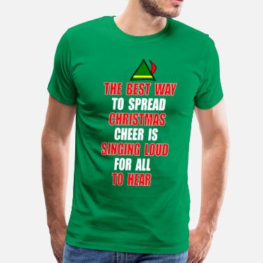 Cheer Quotes Elf Quote - Christmas Cheer - Men's Premium T-Shirt