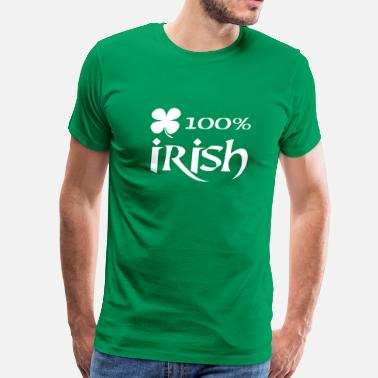 100 Percent Irish 100 percent irish - Men's Premium T-Shirt