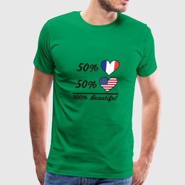 50% French 50% American 100% Beautiful - Men's Premium T-Shirt