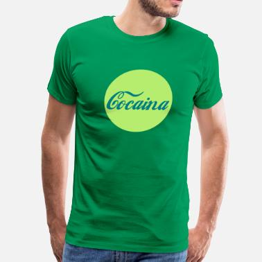 Cocaina Cocaina Circle - Men's Premium T-Shirt