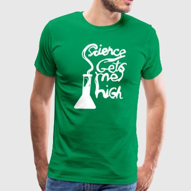 Science Gets me High - Learning is awesome - Men's Premium T-Shirt