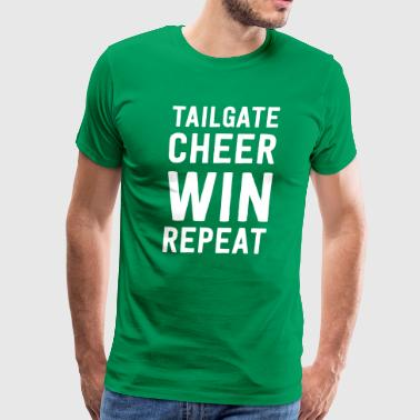Tailgate Cheer Win Repeat - Men's Premium T-Shirt