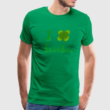 I Love Irish Girls - Men's Premium T-Shirt