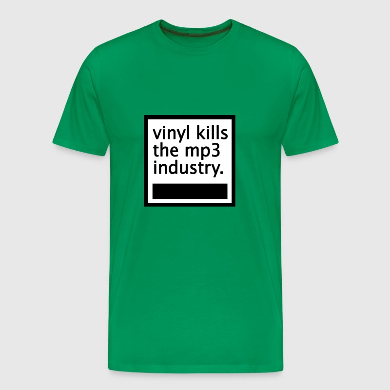 vinyl kills the mp3 industry - Men's Premium T-Shirt