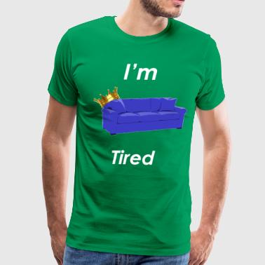 Sofa King Tired - Men's Premium T-Shirt