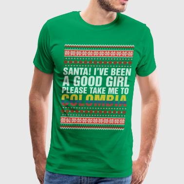 Santa I've Been A Good Girl Please Take Me To Colo - Men's Premium T-Shirt