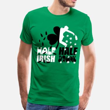 St. Paddys Half irish, half drunk - Men's Premium T-Shirt