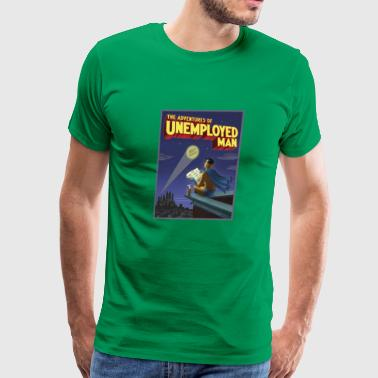Unemployed The Adventure of Unemployed Man - Men's Premium T-Shirt