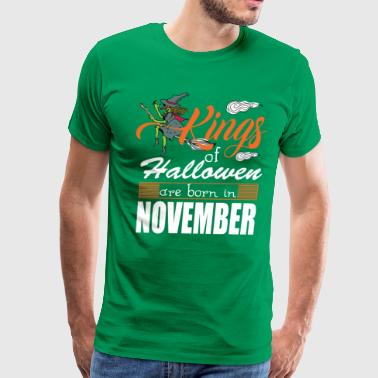 Born Bad Halloween Kings Are Born In November - Men's Premium T-Shirt