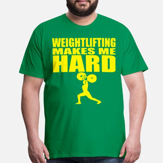 2fa061d4e Sayings T-Shirts - Funny Gym Slogan Weightlifting Makes me Hard - Men's  Premium T