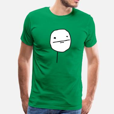 Poker Face Meme Poker Face - Men's Premium T-Shirt