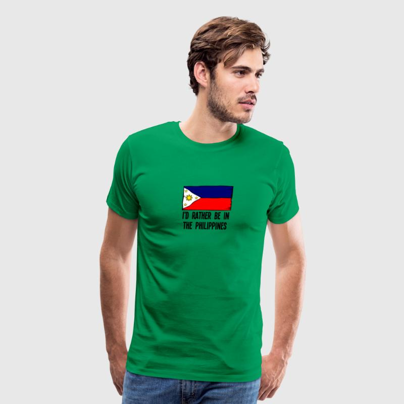 I'd Rather Be In the Philippines - Men's Premium T-Shirt