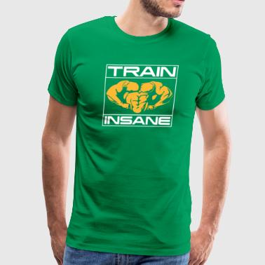 Train Insane Gym Train Insane - Men's Premium T-Shirt