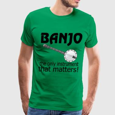 Banjo Funny Banjo Quote - Men's Premium T-Shirt