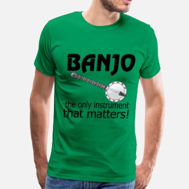 Banjo Music Funny Funny Banjo Quote - Men's Premium T-Shirt