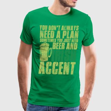 Beer And Irish Accent - Men's Premium T-Shirt