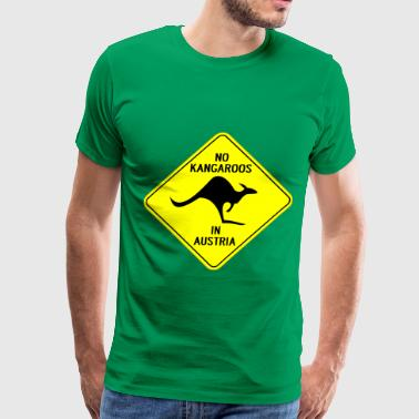 Kangaroo Jokes NO KANGAROOS IN AUSTRIA - Men's Premium T-Shirt