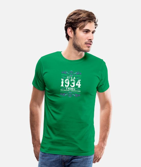 Proud T-Shirts - Its A 1934 Thing You Wouldnt Understand - Men's Premium T-Shirt kelly green