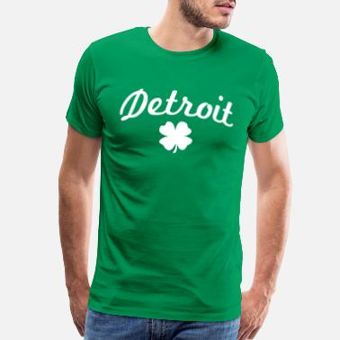 Detroit St. Patricks Day detroit - Men's Premium T-Shirt