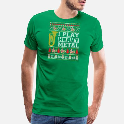 Tuba I Play Heavy Metal Ugly Christmas Sweater T S Mens Premium T