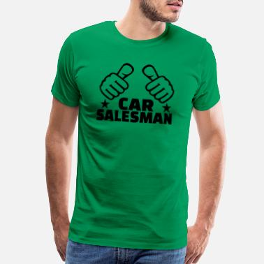 Car Salesman GIFT - CAR SALESMAN BLACK - Men's Premium T-Shirt