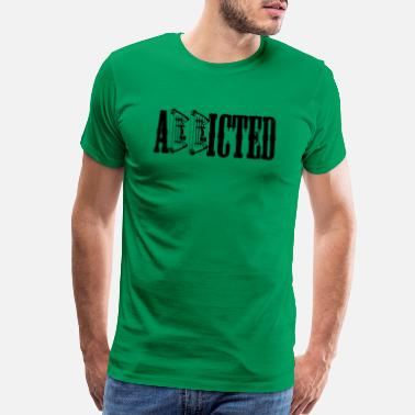 Addicted - Men's Premium T-Shirt