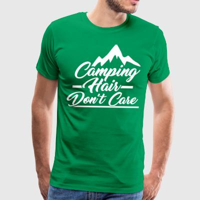 Camping Hair Don't Care for Outdoor Campers - Men's Premium T-Shirt