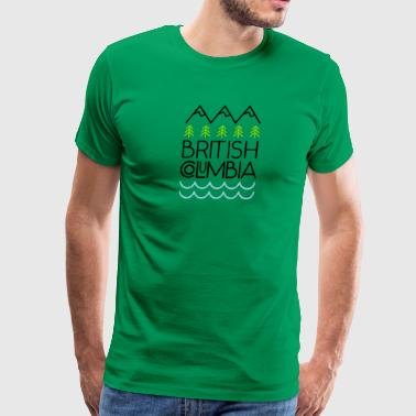 British Columbia! - Men's Premium T-Shirt
