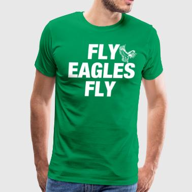 Fly Eagles Fly - Men's Premium T-Shirt