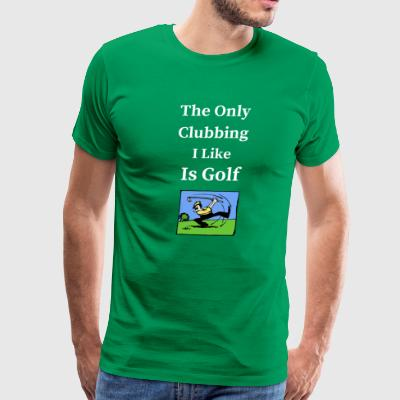 Golfing Shirts for Men who like to play Golf - Men's Premium T-Shirt