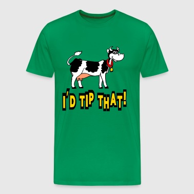 I'd Tip That Cow Tipping - Men's Premium T-Shirt