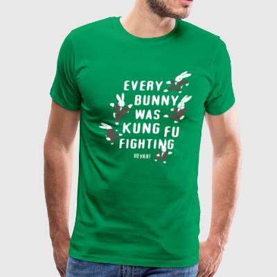 EVERY BUNNY WAS KUNG FU FIGHTING - Men's Premium T-Shirt